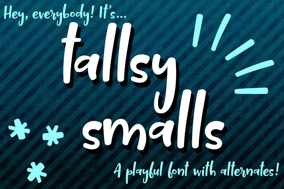 Tallsy Smalls Font